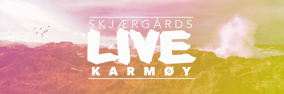 Skjærgårds LIVE Karmøy