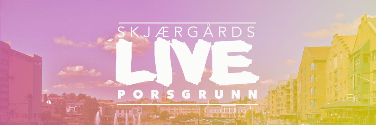 Skjærgårds LIVE Porsgrunn