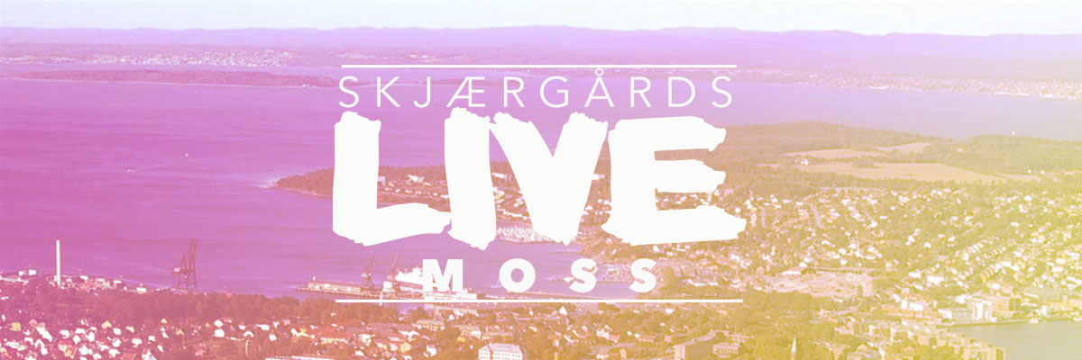 Skjærgårds LIVE Moss