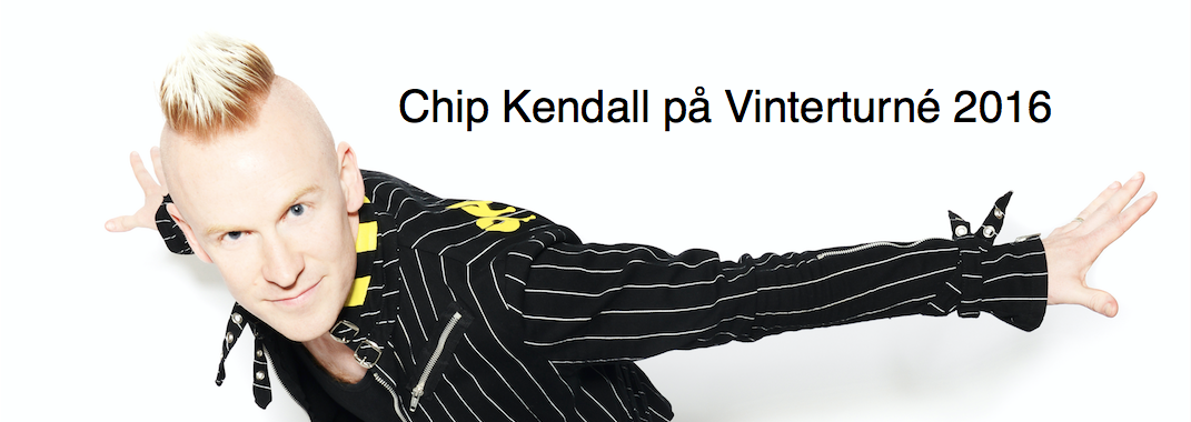 Chip Kendall på turné