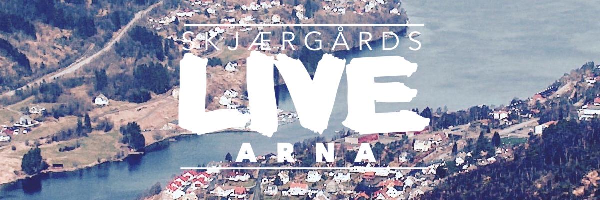 Skjærgårds LIVE Arna