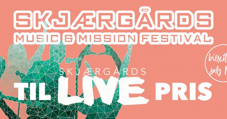 Billetter til Skjærgårds Music & Mission til medlemspris