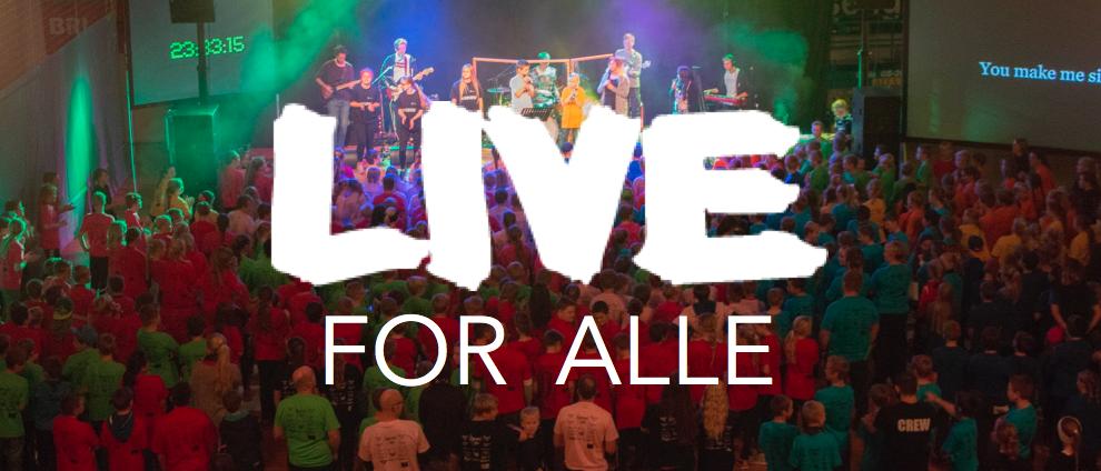 LIVE for alle – vår nye satsning