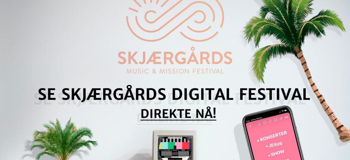 Se Skjærgårds Digital Festival Direkte nå!