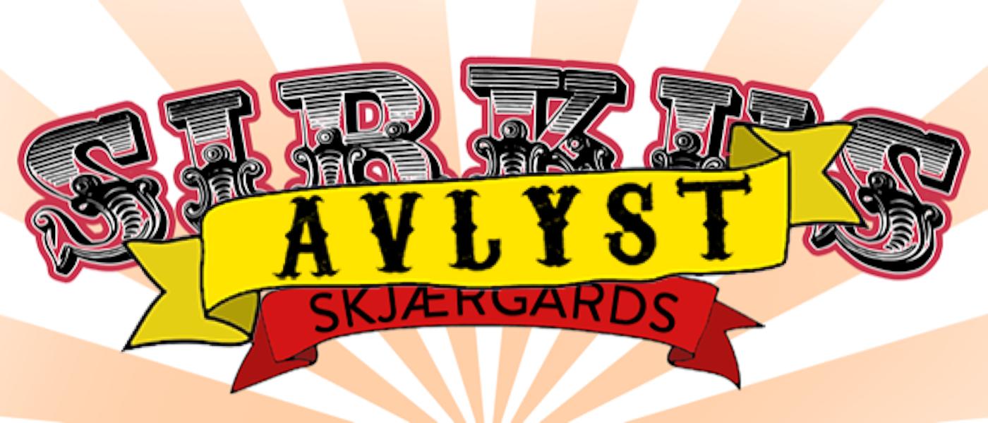 Sirkus Skjærgårds 2021 – AVLYST